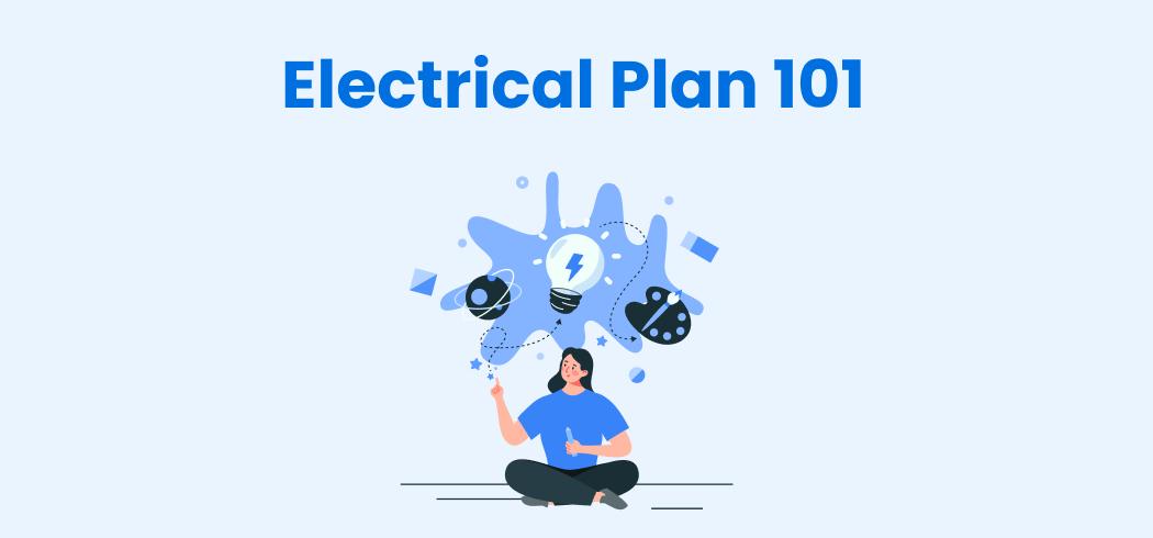 Electrical Plan 101